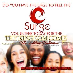 If you are interested in being a volunteer contact us at  www.thesurgeexperience.com