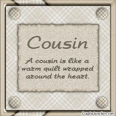 Cousin Quotes for Facebook | Family Cousin Comments, Images, Graphics, Pictures for Facebook - Page ...