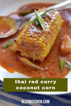 Now, corn is good with butter and salt and pepper. But, sometimes you want a big change and that's what this thai red curry coconut corn is. #easycorn #cornrecipe Good Healthy Recipes, Great Recipes, Healthy Snacks, Easy Recipes, Family Meals, Kids Meals, Easy Meals, Cumin Chicken, My Favorite Food
