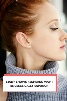 Study Shows Redheads Might Be Genetically Superior — How to be a Redhead