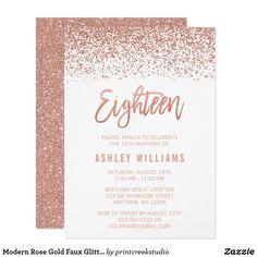 Modern Rose Gold Faux Glitter 18th Birthday Card Glamorous rose gold faux glitter eighteenth birthday invitations. Designs are flat printed illustrations/graphics - NOT ACTUAL GLITTER.