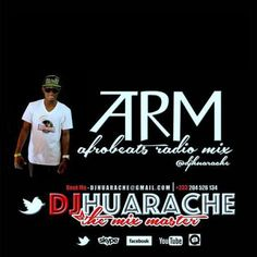 Dj Huarache  Afrobeats Radio Mix