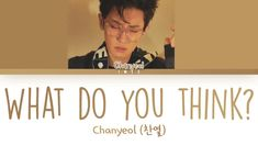 Exo Music, Chanyeol, Thinking Of You, Thinking About You