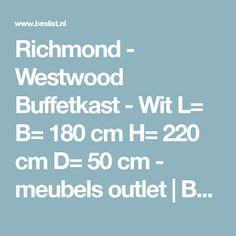 Richmond - Westwood Buffetkast - Wit L= B= 180 cm H= 220 cm D= 50 cm - meubels outlet | BESLIST.nl |