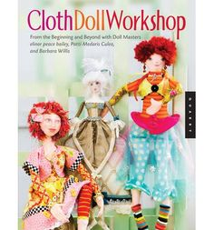 A must have basic doll making book.