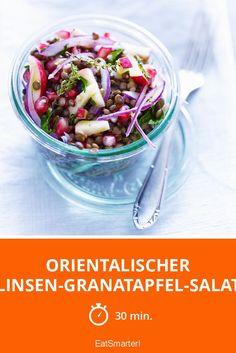 Orientalischer Linsen-Granatapfel-Salat   http://eatsmarter.de/rezepte/orientalischer-linsen-granatapfel-salat