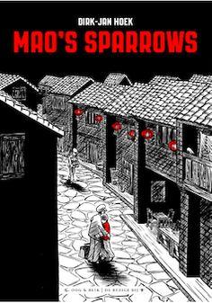 마오쩌둥의 참새들 | Dirk-Jan Hoek  언어: 영어, 2013년 8월 출간, 80페이지  모택동의 식량증산 관련 정책으로 수많은 참새들이 살상을 당했던 1950년대의 중국을 시대적 배경으로 이에 대항해 자신과 가족의 생명까지 위협을 받으면서도 새들을 살리기 위해 노력했던 동종이라는 사람에 대한 이야기다.