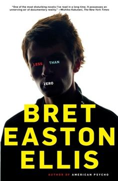 Less Than Zero... and I fell in love with Bret