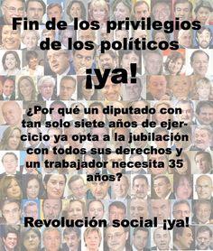 Por el fin de los privilegios de los políticos. Difunde #Imagen via Pinterest