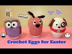 Easter Crochet Eggs Kinder Surprise Huevos de Pascua - YouTube