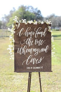 I have Found the One Whom My Soul Loves Sign, Song of Solomon Rustic Wedding Signs, Bible Verse Sign - QS - Wedding Ideas Wedding Ceremony Ideas, Fall Wedding, Wedding Favors, Our Wedding, Wedding Venues, Dream Wedding, Lace Wedding Decorations, Wedding Reception, Wedding Gazebo