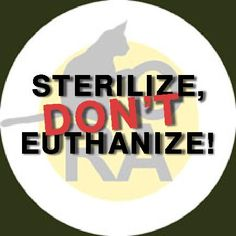 "Please join ORA's ""Sterilize, Don't Euthanize"" campaign, and wear the button: http://www.picbadges.com/sterilize-dont-euthanize/2619457/. For more information, to volunteer, and to donate, please contact us by email at info@ora-animalsrescue.org or call ORA volunteers at 416-726-8895 or 416-726-5762."