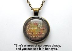 She's A Mess of Gorgeous Chaos Quote Necklace in Antique Bronze op Etsy, € You Dont Say, Give It To Me, Chaos Quotes, Words Worth, Geek Out, All That Glitters, Book Nerd, Beautiful Creatures, Book Quotes