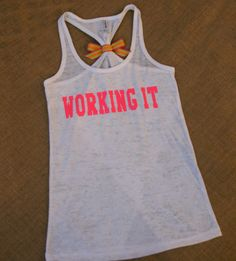 Working It. Neon Pink on White racerback by strongconfidentYOU, $24.00
