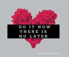 Share your Story Now: elephantjournal.com/now.