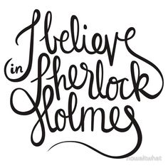 """I Believe in Sherlock Holmes (BLACK)"" Stickers by nowaitwhat 