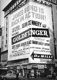 Times Square advertisement for James Bond's Goldfinger 007 New York City Old Pictures, Old Photos, Vintage Photos, Pub Vintage, Vintage New York, Sacramento, Photographie New York, Shirley Eaton, Times Square