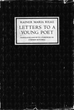 Letters to a Young Poet by Rainer Maria Rilke Kinds Of Reading, Reading Lists, Book Lists, Good Books, Books To Read, Rainer Maria Rilke, Lectures, Love Book, Book Recommendations