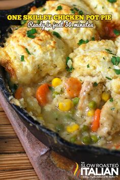 One Skillet Chicken Pot Pie in 30 Minutes! from theslowroasteditalian.com #dinner #recipe #comfortfood