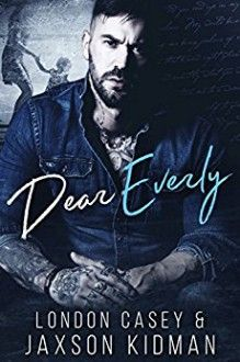 Dear Everly: a heart-wrenching romance story that will make you
