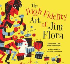 Jim Flora: The High Fidelity Art of Jim Flora