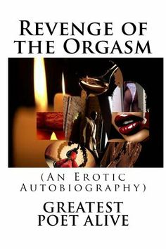 Revenge of the Orgasm (The Lust Series) by Greatest Alive