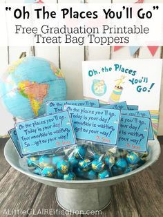 """""""Oh The Places You'll Go"""" - Free Graduation Printable Treat Bag Toppers make for a fun touch at a graduation party! Printable in Documents as oh-the-places-youll-go-graduation-printable-treat-toppers Graduation Treats, Graduation Party Themes, Graduation Celebration, Grad Gifts, Grad Parties, Teacher Graduation Party, Graduation Decorations, Graduation Centerpiece, Graduation Balloons"""