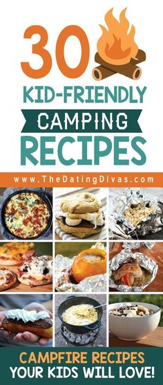 101 Kid-Friendly #Camping #Recipes  #CampingwithKids #kidfriendlyrecipes #campingrecipes #familyadventures #discovertheforest #smores