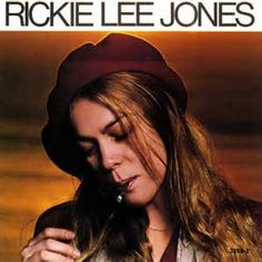 """Rickie Lee Jones- """"Rickie Lee Jones"""" was released in March 1979 and became a hit, buoyed by the success of the jazz-flavored single """"Chuck E.'s In Love"""" (#4 Billboard Hot 100, 1979). The album went to US #3 on the Billboard 200 and produced another US Top 40 hit with """"Young Blood"""" (#40) in late 1979.In 1999, Jones was listed at #30 in the VH1 list of 100 greatest women of rock."""