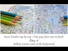 Secret Garden Step by Step - Day 4 - Adding Warmer Tones To The Background