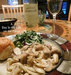 A Day in the Life on the Farm: Mushroom Stroganoff with Markham Sauvignon Blanc for #WinePW