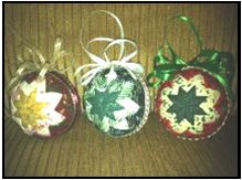 Christmas Ornament  Workshop Description: Come learn how to make a beautiful, no-sew, quilted Christmas ornament. These ornaments make wonderful hostess or teacher gifts or they can be sold at a craft booth. No sewing experience is necessary. All materials will be provided.