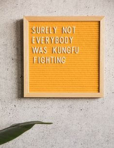 LetterBoard | Surely not everybody was Kung Fu fighting