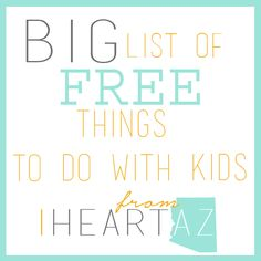 The Big List of Free Things to Do With Kids
