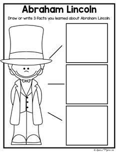 Abraham Lincoln printables and activities! Good for kindergarten, first, second grade They can write down three facts they learned. Kindergarten Social Studies, Kindergarten Lessons, Teaching Social Studies, Student Teaching, Kindergarten Worksheets, Teaching Ideas, Kindergarten Writing, School Lessons, Education Quotes For Teachers