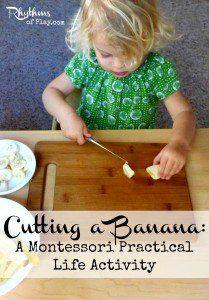 Cutting a Banana - a Montessori practical life activity.