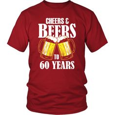 Men's Cheers and Beers to 60 Years T-Shirt - 60th Birthday Gift