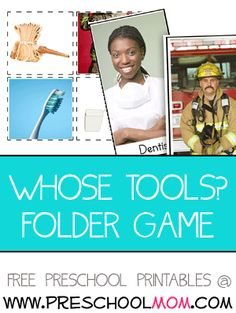 Whose Tools? File Folder Game This is a file folder game for children who are learning about community helpers.  Children match the tools to the correct person.  Features firefighter, dentist, farmer and mailman. Free File Folder Games