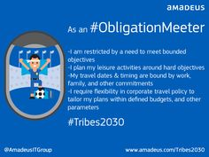 Are you an Obligation Meeter? If so, it's highly likely you're a business traveller, or that you plan your travel based according to 'hard' objectives, like a client meeting or to catch up with friends and family. Can you identify with these traits? Find out for sure by taking the test...  ‪#‎Tribes2030‬ ‪#‎ObligationMeeter‬