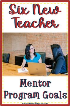 Are you looking for new teacher mentor program goals to help your probationary teachers?  Many school districts are requiring new and probationary teachers to have a mentor teacher to support and guide them in the first few years of their teaching careers.   Here is a list of six new teacher mentor program goals that you may want to achieve with your beginning teachers.  #newteachers #probationaryteachers #theteachingscene #theteachingscenebymaureen