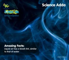 http://www.scienceadda.com/amazing-facts/about-liquid-air/