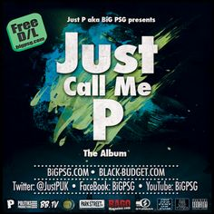 full length album 'Just Call Me P', exclusively through Black-Budget.com for free.