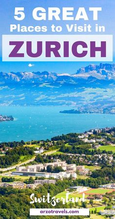 How to spend 2 wonderful days in Zurich, Switzerland - do not miss out on these 5 amazing places. Lake Zurich, Uetliberg.