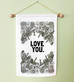 Love You Wall Banner by Made by Michelle Brusegaard on Scoutmob Shoppe