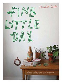 Fine Little Day: Ideas, collections and interiors von Eli... https://www.amazon.de/dp/1910496316/ref=cm_sw_r_pi_dp_x_2GvrybEXRXCQ0