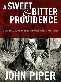 A Sweet and Bitter Providence - LifeWay Reader