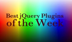 Best jQuery Plugins of the Week [26th January- 1st February]