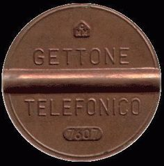 telephone token, also used as a rest in place of the mo .- gettone telefonico, usato anche come resto al posto delle monete telephone token, also used as a change instead of coins -