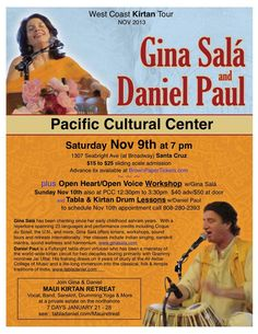 Santa Cruz, CA An evening of ecstatic kirtan chanting! Gina Salá has been chanting since her early childhood ashram years. Her repertoire spans 23 languages and performance credits include Cirque du Soleil, the … Click flyer for more >>