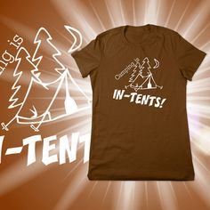 Funny Shirt Camping Shirt Camping is Intents In by TheGeekyTavern